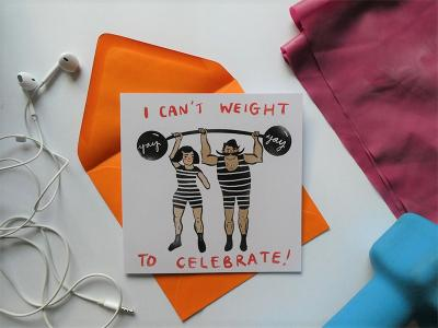 Can't Weight To Celebrate is great for congratulating someone on hitting their goal, be it in the gym, at work, or anywhere else! One card is £3.50 or three cards for £10.